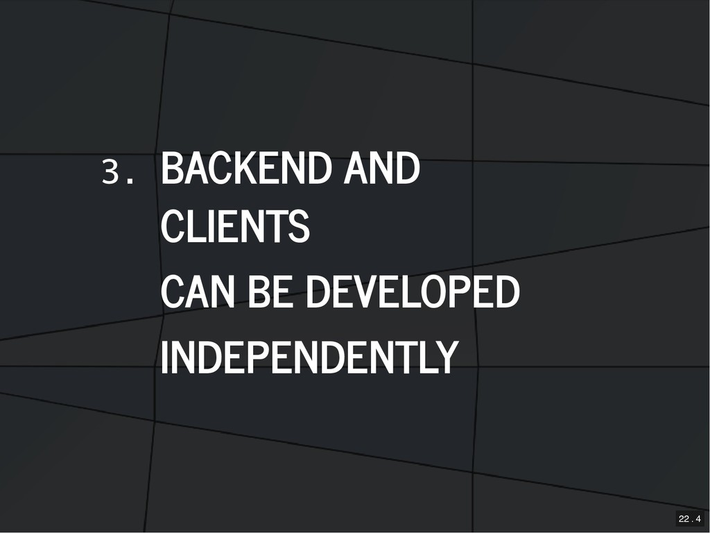 3. BACKEND AND BACKEND AND CLIENTS CLIENTS CAN ...