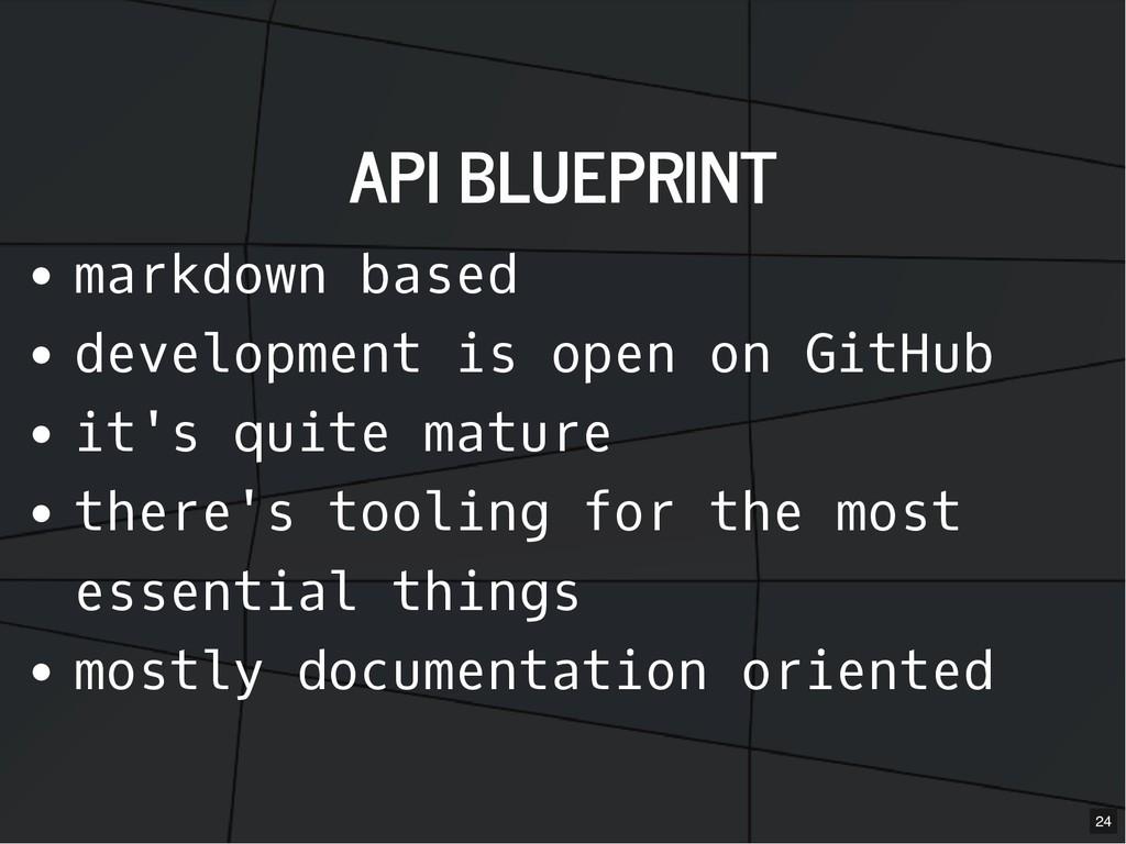 API BLUEPRINT API BLUEPRINT markdown based deve...