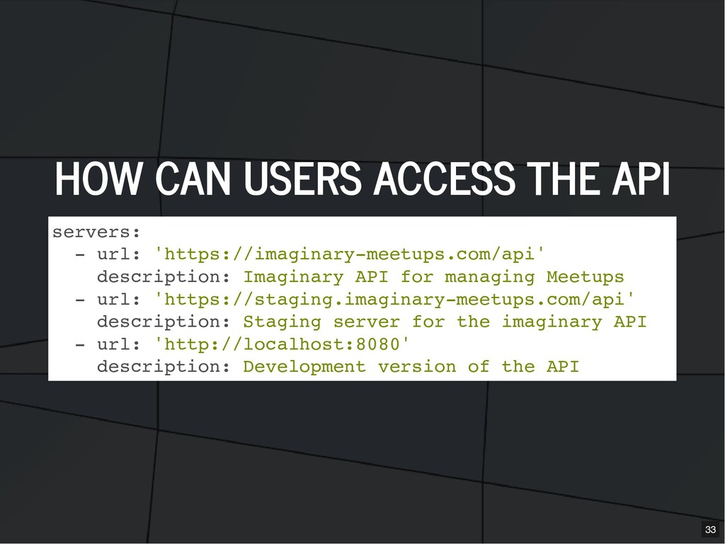 HOW CAN USERS ACCESS THE API HOW CAN USERS ACCE...