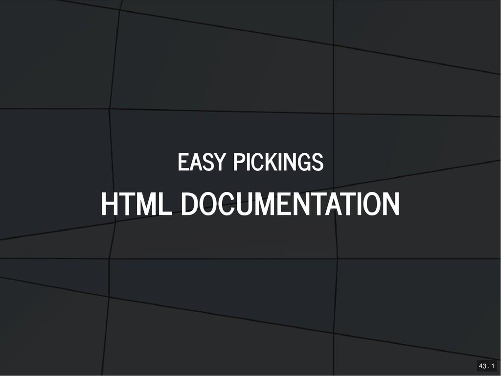 EASY PICKINGS EASY PICKINGS HTML DOCUMENTATION ...