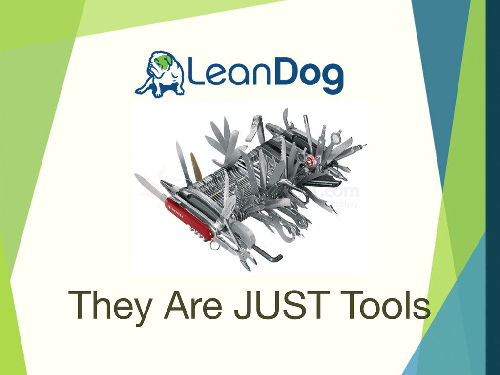 They Are JUST Tools