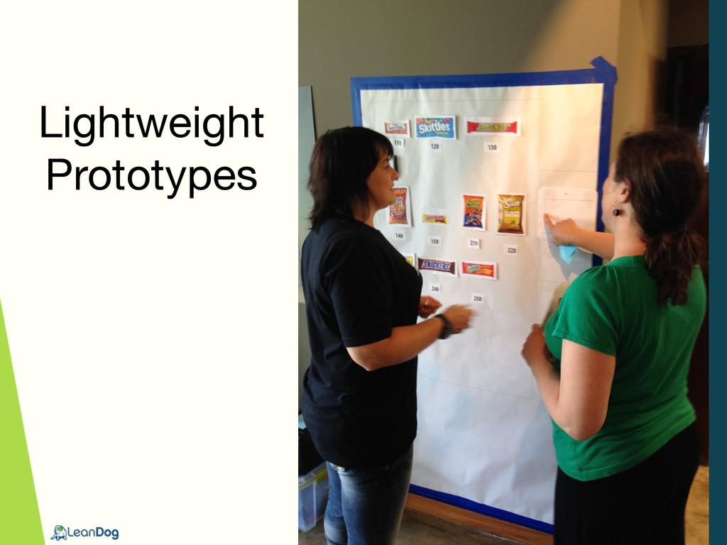 Lightweight Prototypes