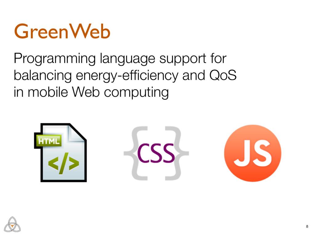 8 GreenWeb Programming language support for bal...