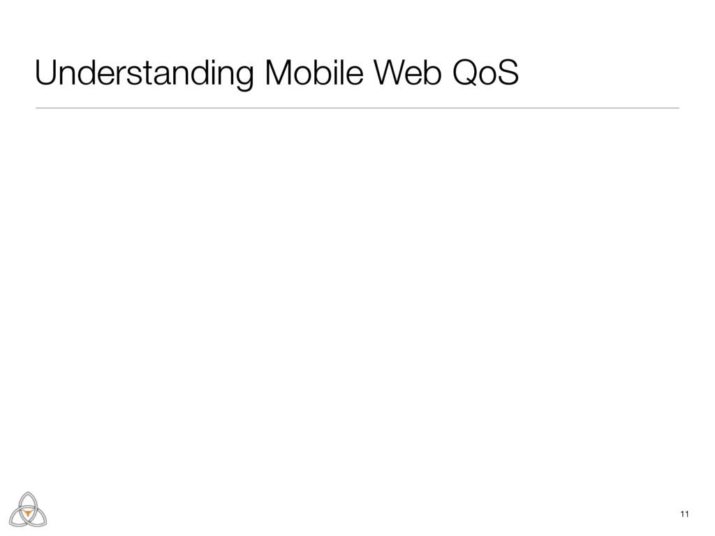 11 Understanding Mobile Web QoS