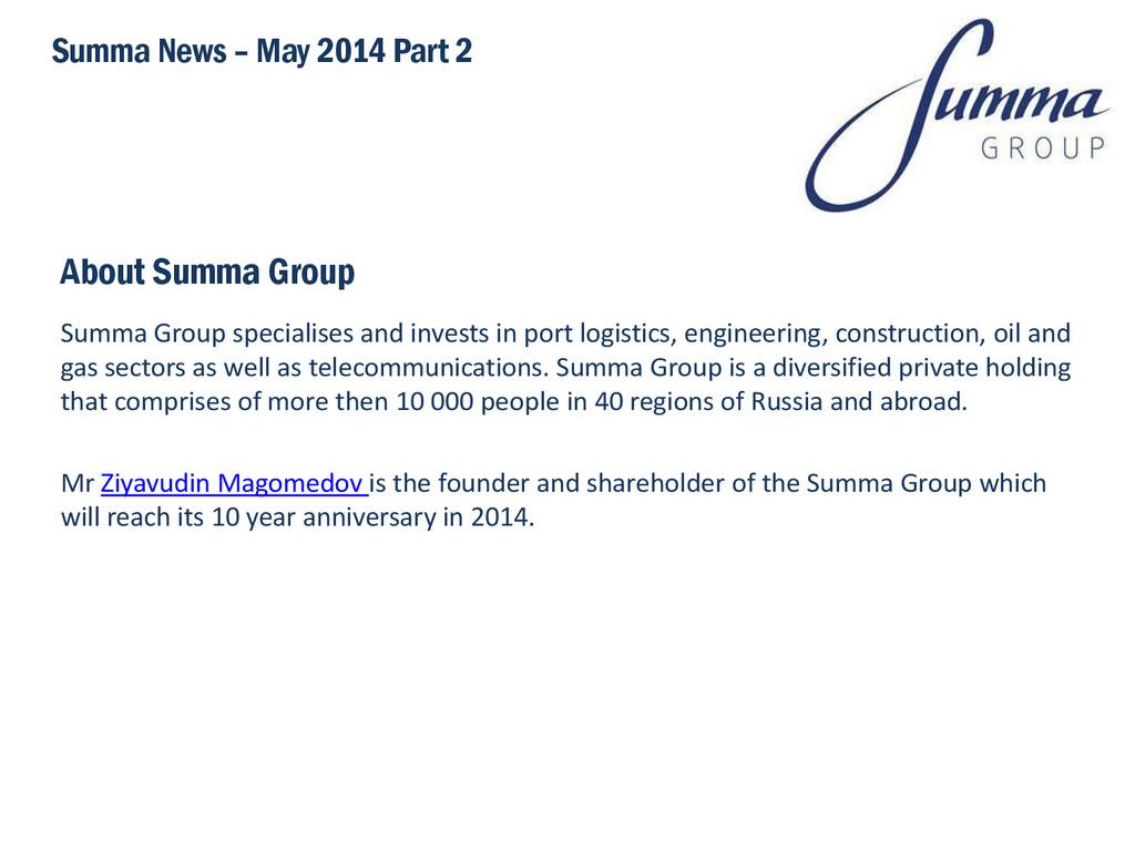 About Summa Group Summa Group specialises and i...