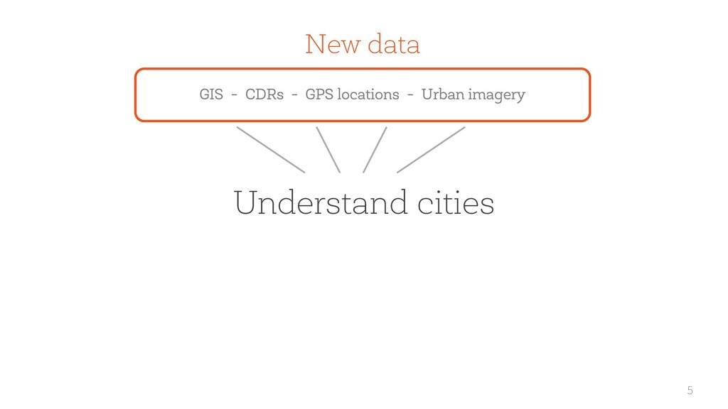 5 Understand cities New data