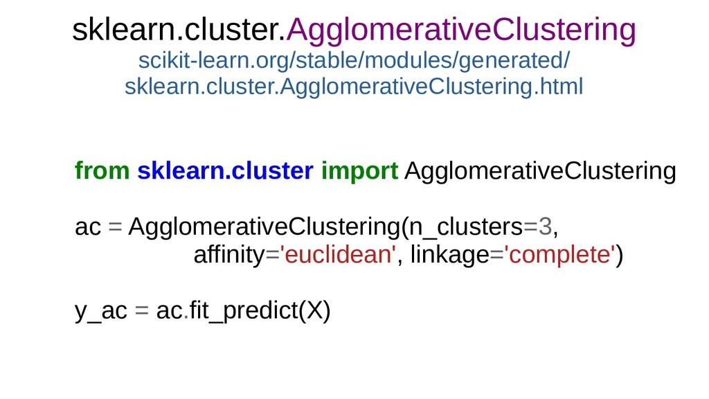 sklearn.cluster.AgglomerativeClustering scikit-...