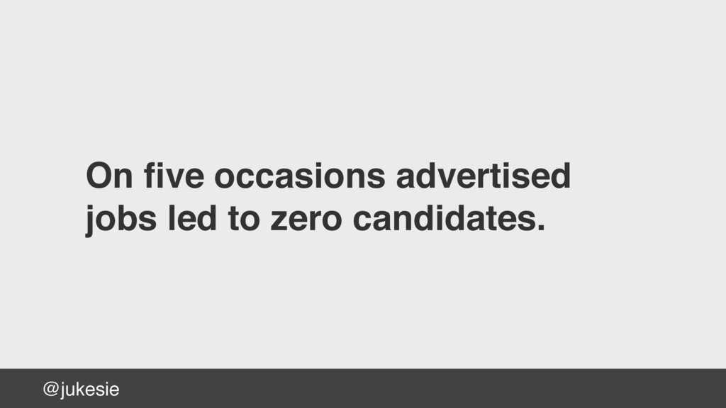 @jukesie On five occasions advertised jobs led t...