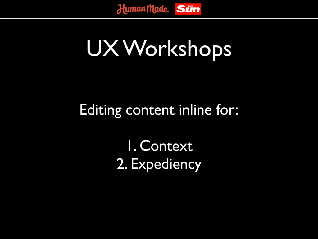 UX Workshops Editing content inline for: 1. Con...