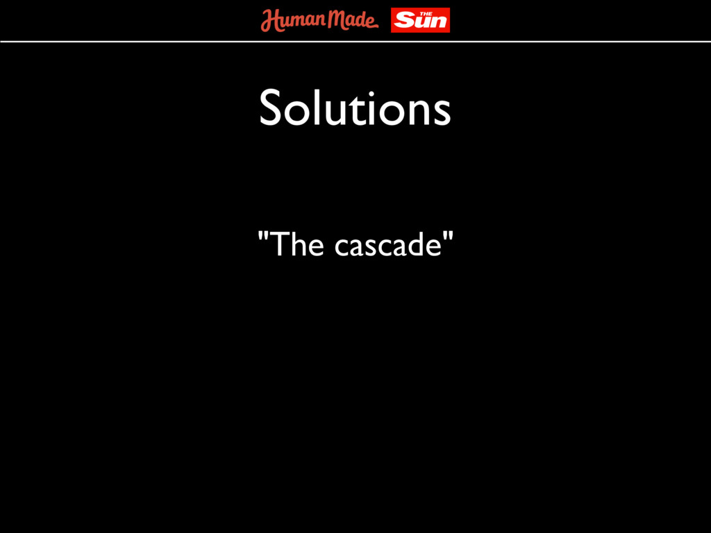"Solutions ""The cascade"""