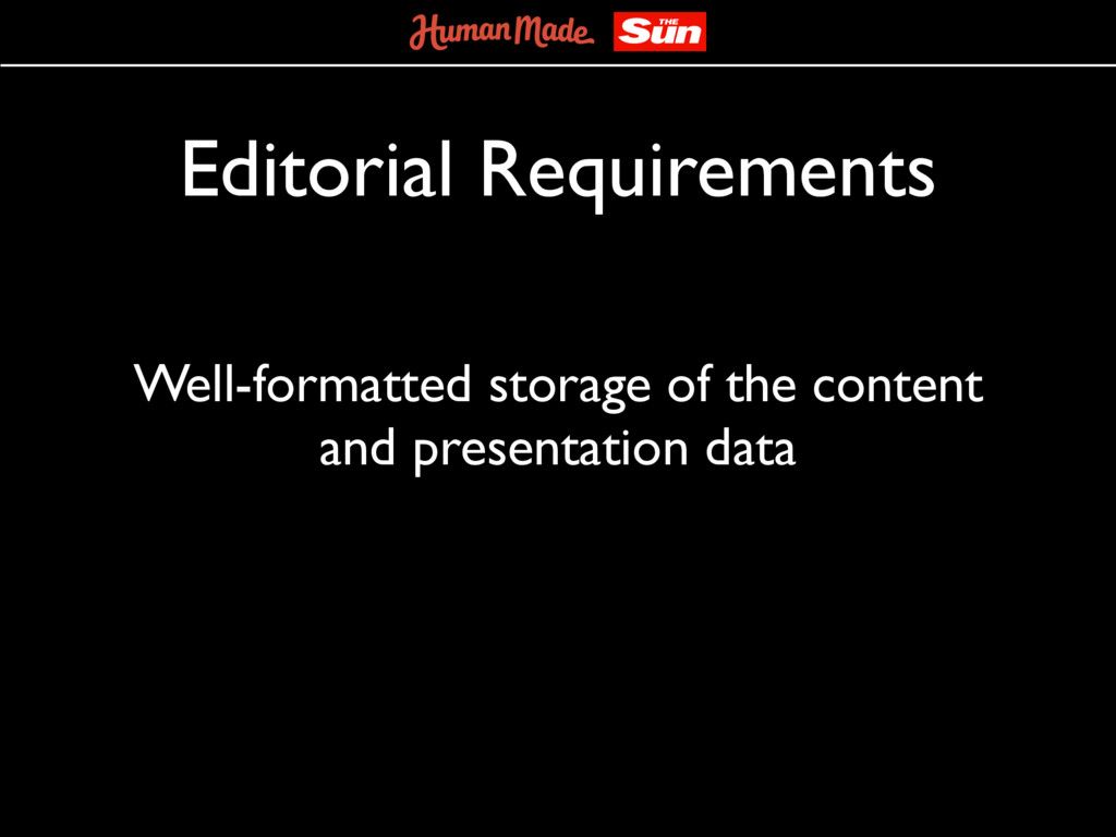 Editorial Requirements Well-formatted storage o...