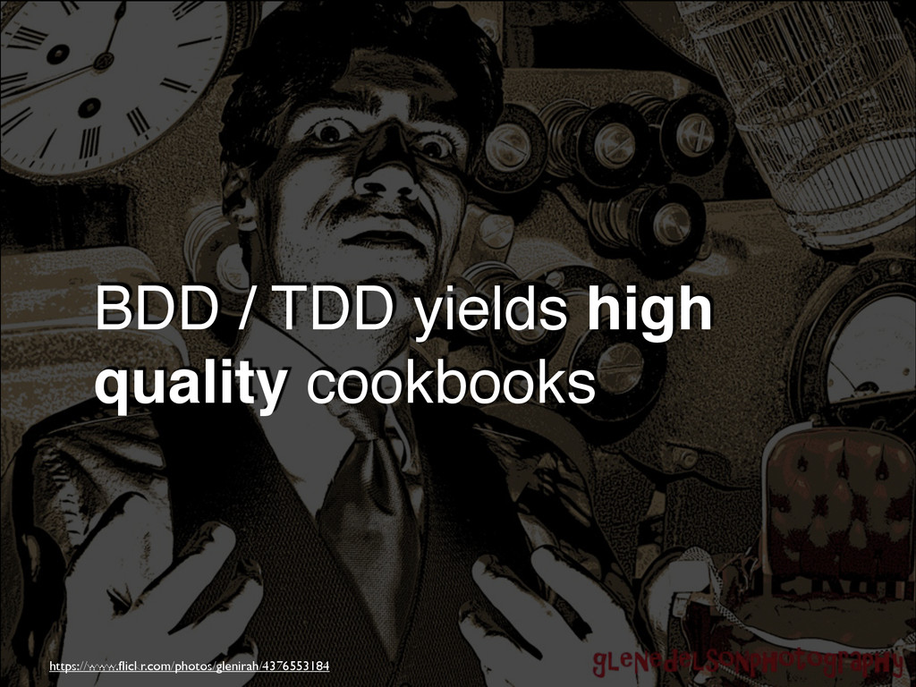 BDD / TDD yields high quality cookbooks https:/...