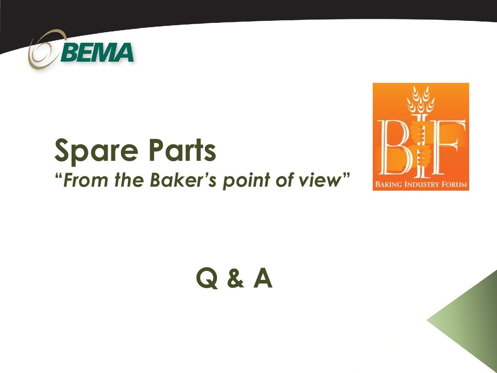 """Spare Parts """"From the Baker's point of view"""" Q ..."""
