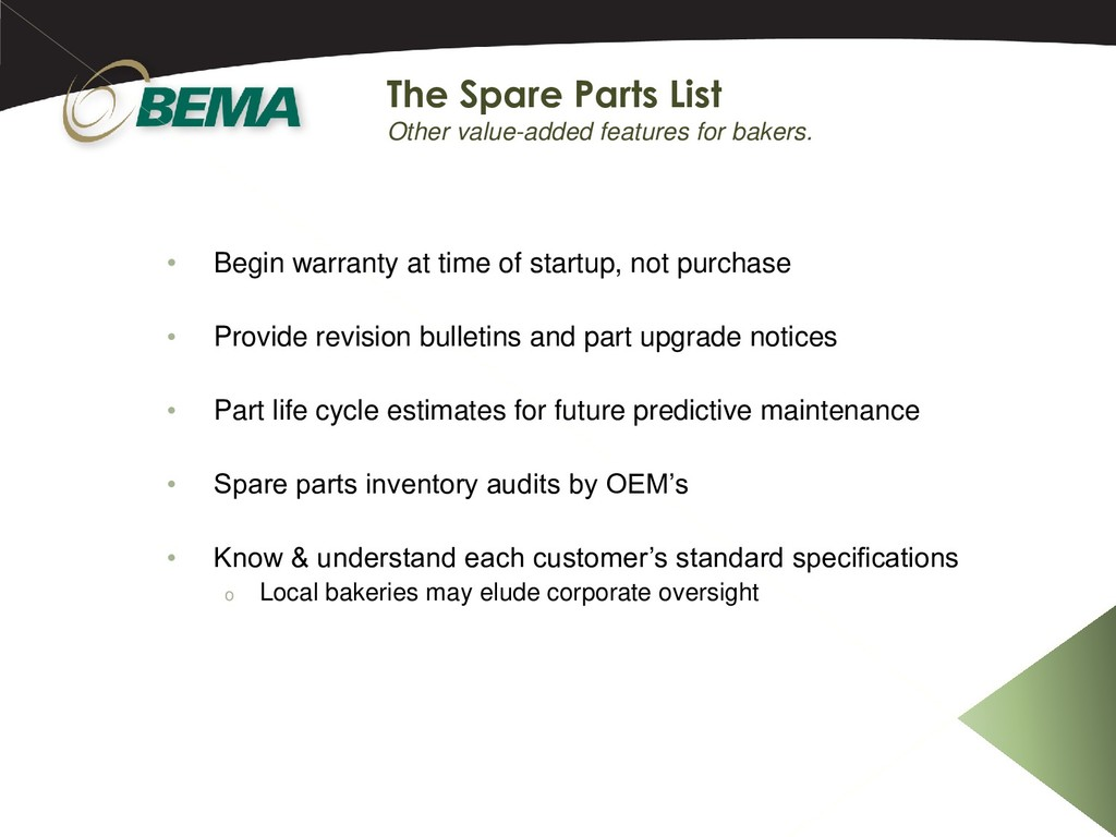 • Begin warranty at time of startup, not purcha...