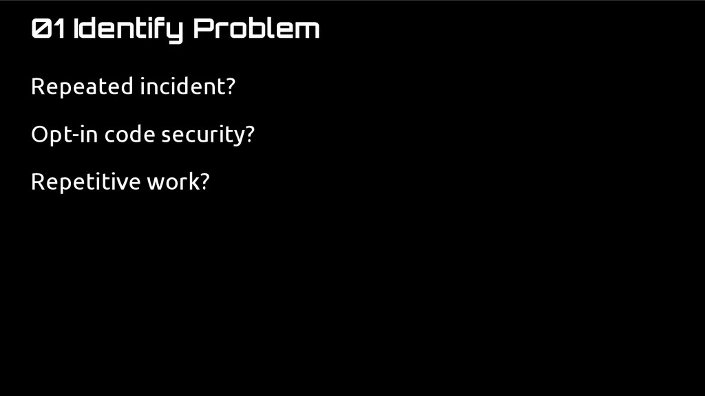 01 Identify Problem Repeated incident? Opt-in c...