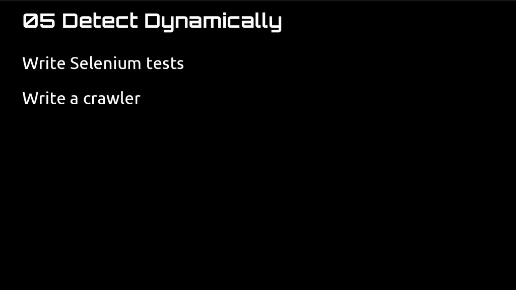 05 Detect Dynamically Write Selenium tests Writ...