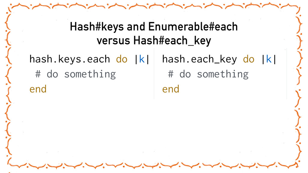 Hash#keys and Enumerable#each