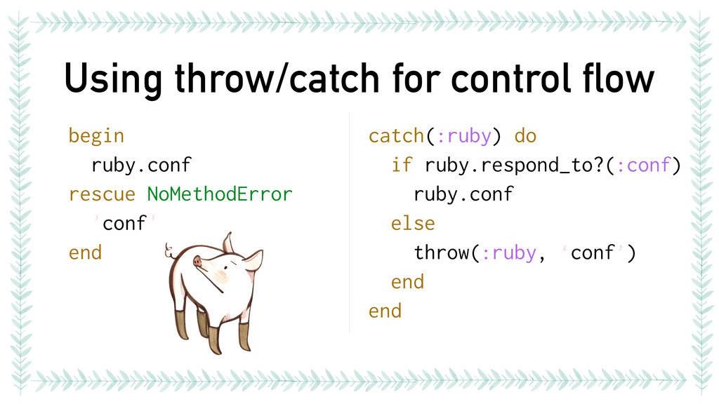 Using throw/catch for control flow begin ruby.c...