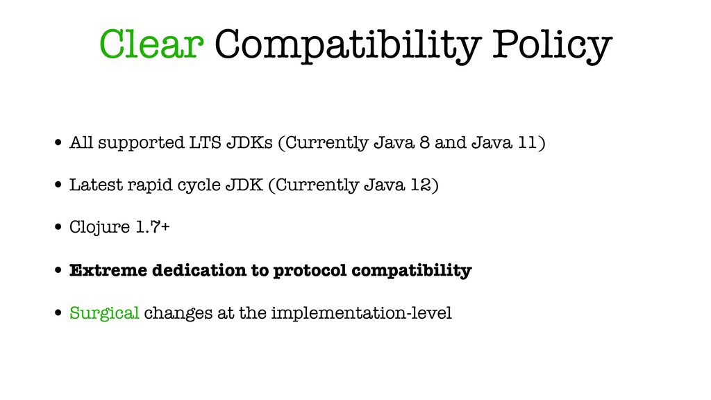 Clear Compatibility Policy • All supported LTS ...