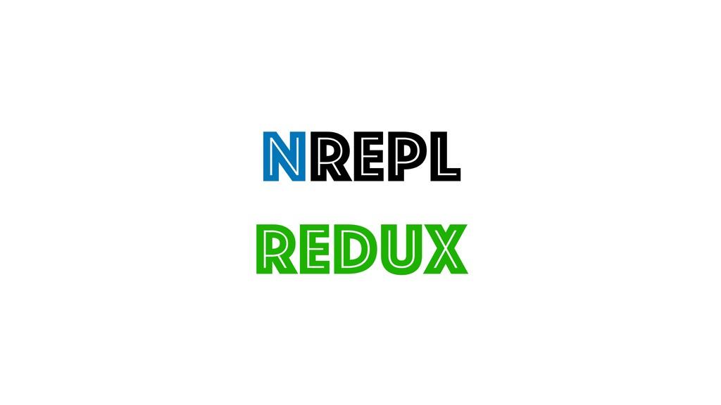 nREPL REdux