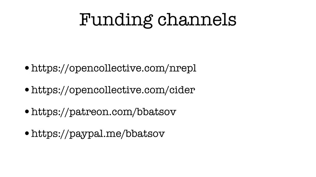 Funding channels •https://opencollective.com/nr...
