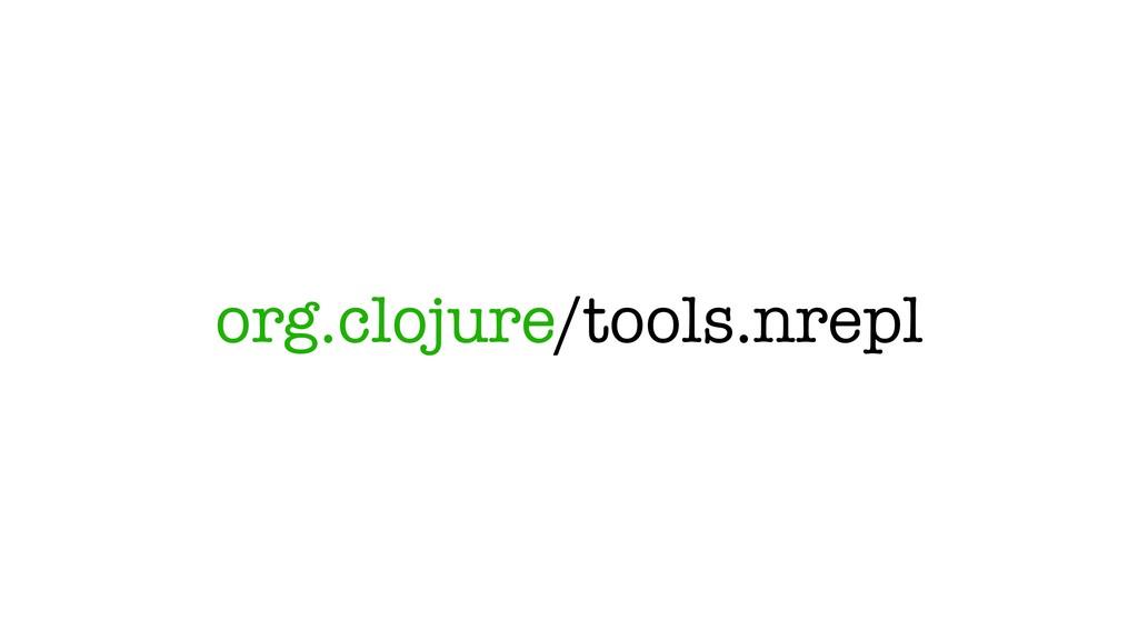 org.clojure/tools.nrepl