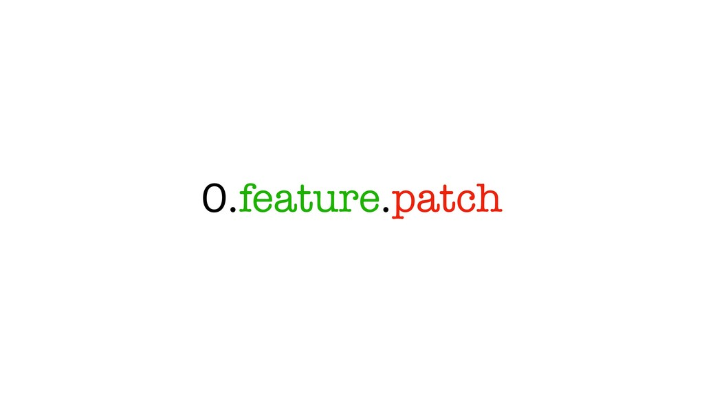 0.feature.patch