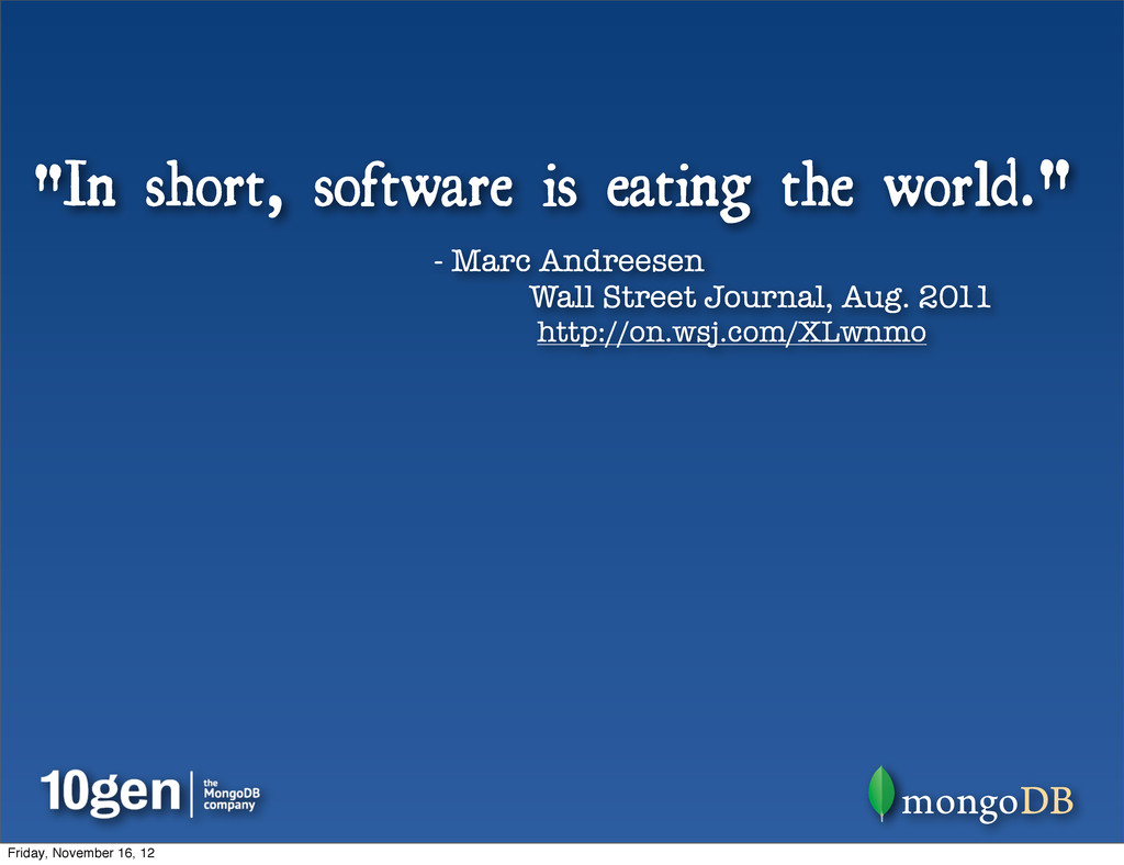 """""""In short, software is eating the world."""" - Mar..."""