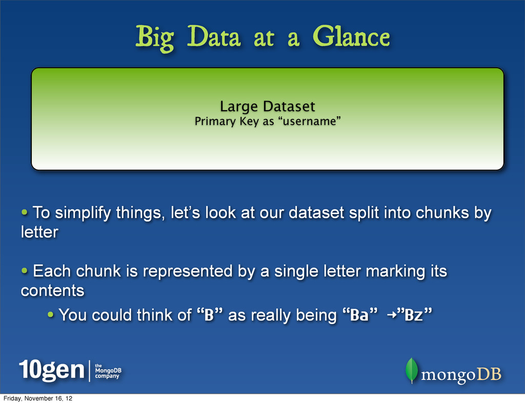 Big Data at a Glance • To simplify things, let'...