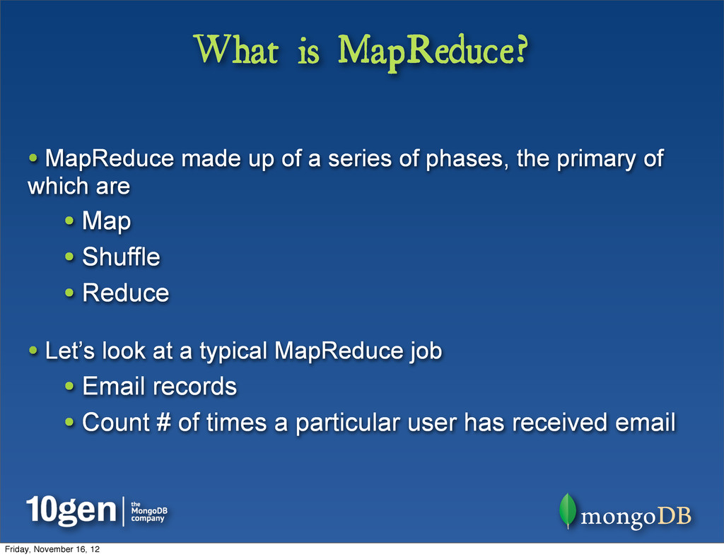 What is MapReduce? • MapReduce made up of a ser...