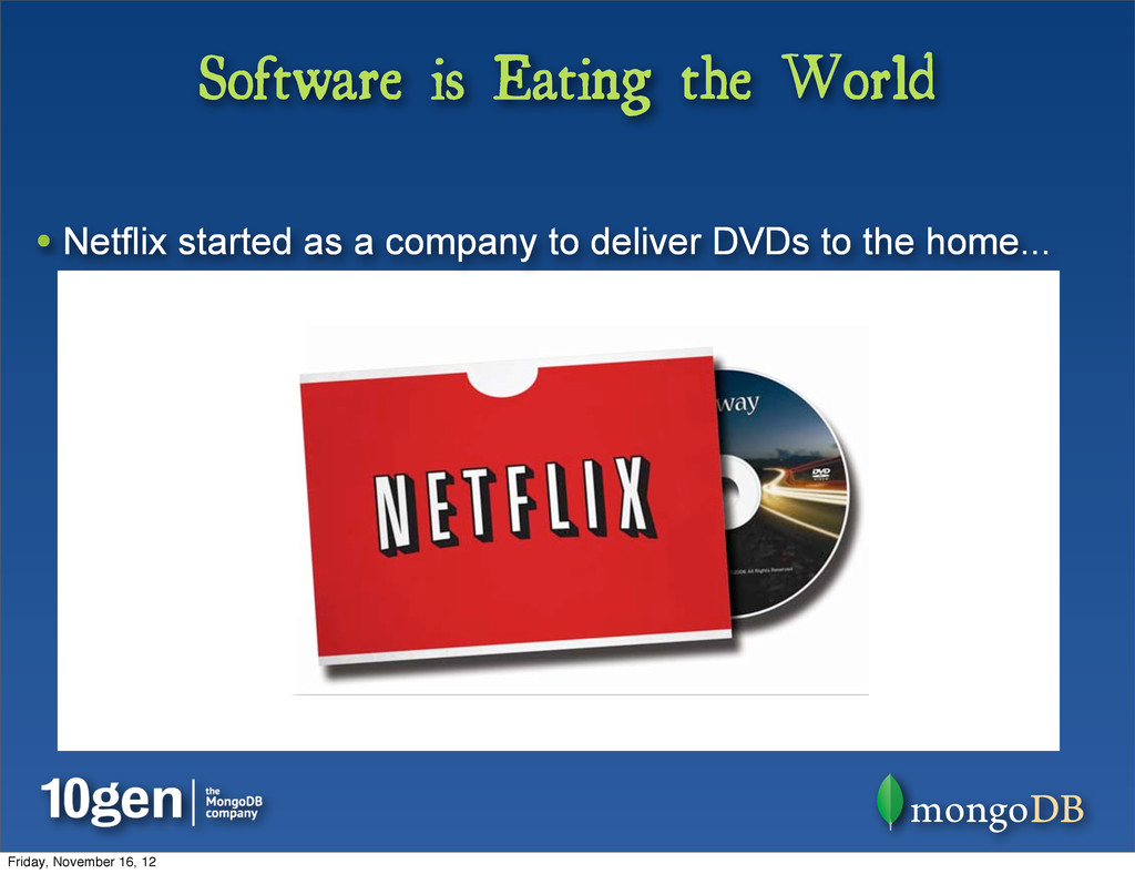 Software is Eating the World • Netflix started ...