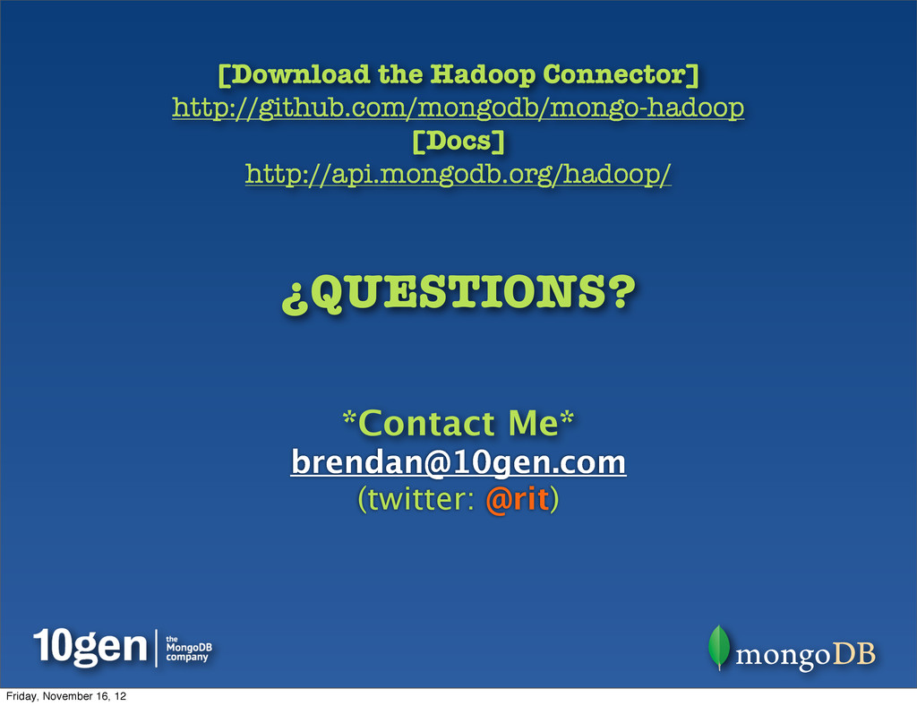 [Download the Hadoop Connector] http://github.c...