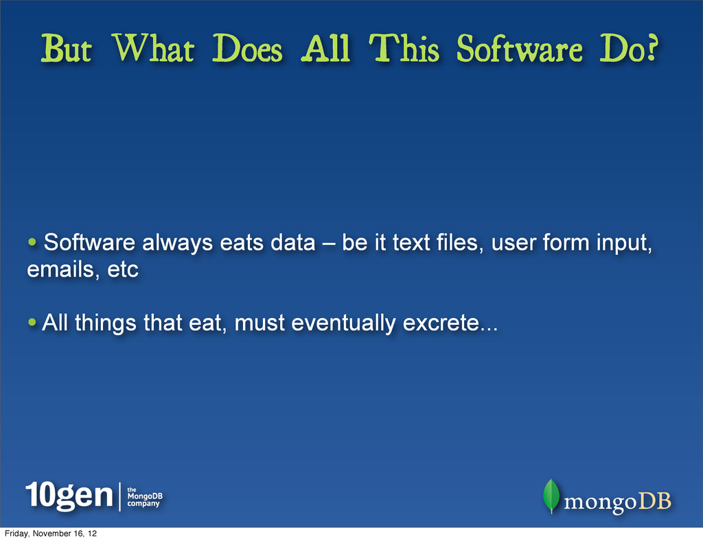 But What Does All This Software Do? • Software ...