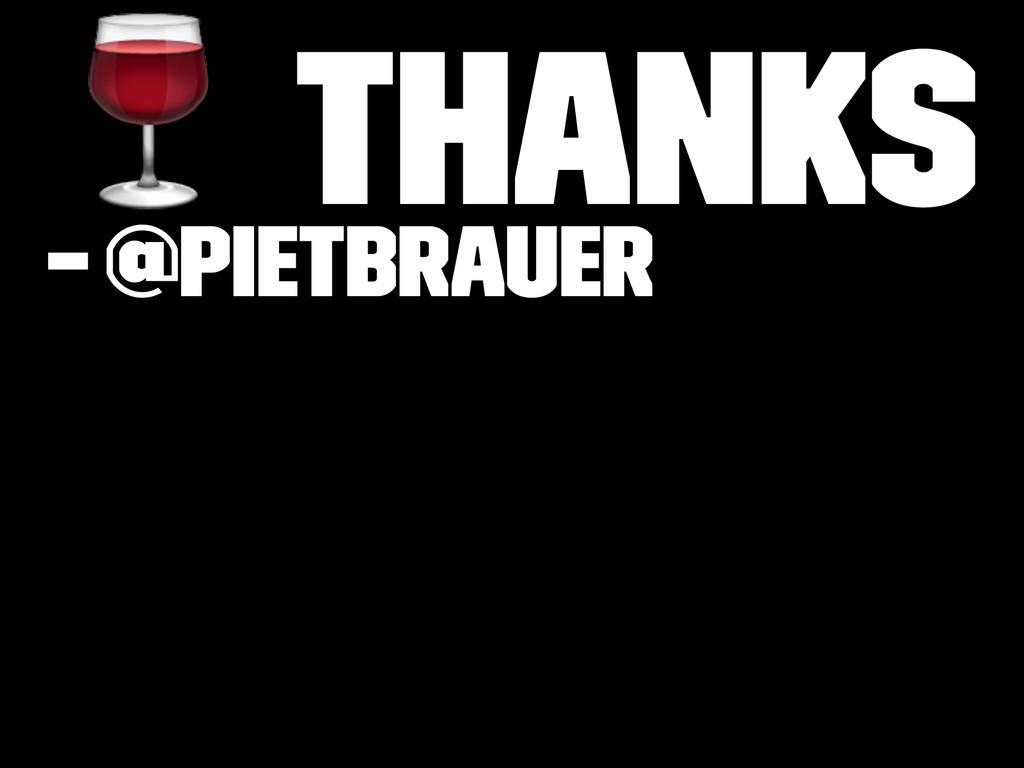 ! Thanks – @pietbrauer