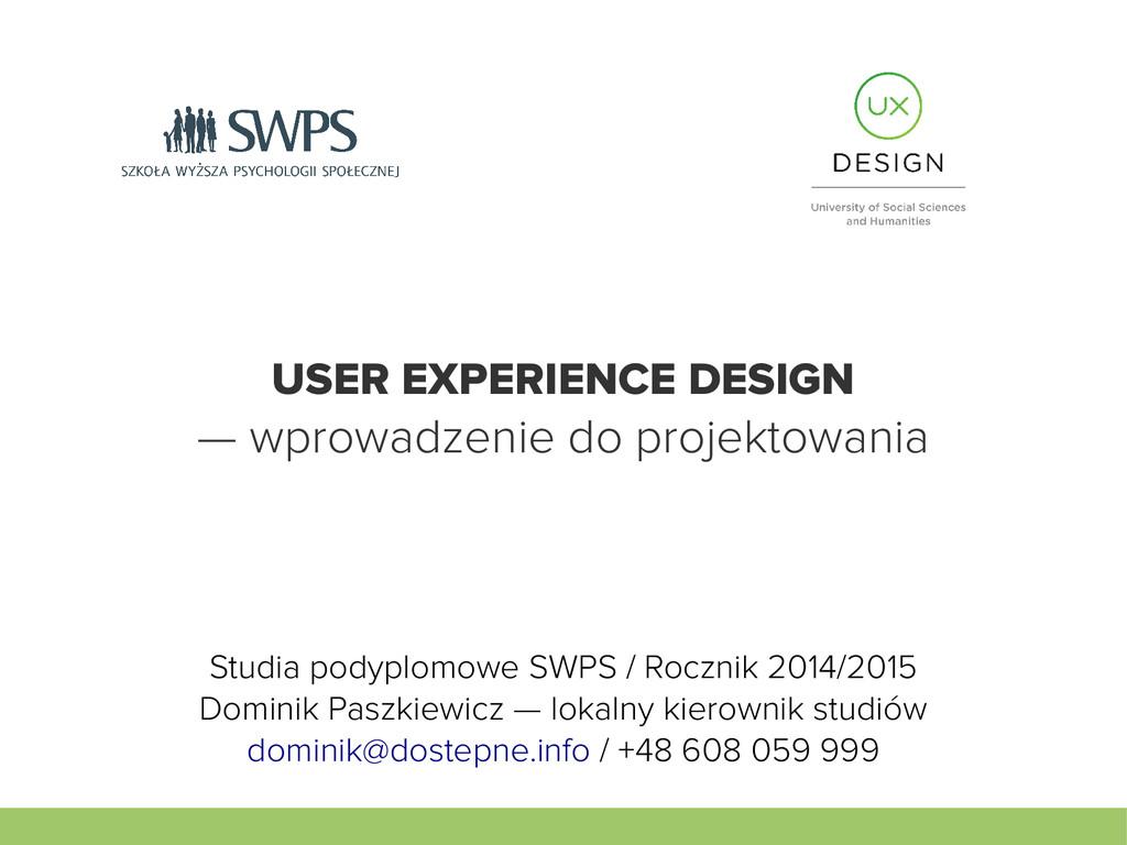 USER EXPERIENCE DESIGN — wprowadzenie do projek...
