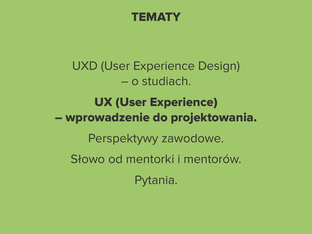 TEMATY UXD (User Experience Design) – o studiac...