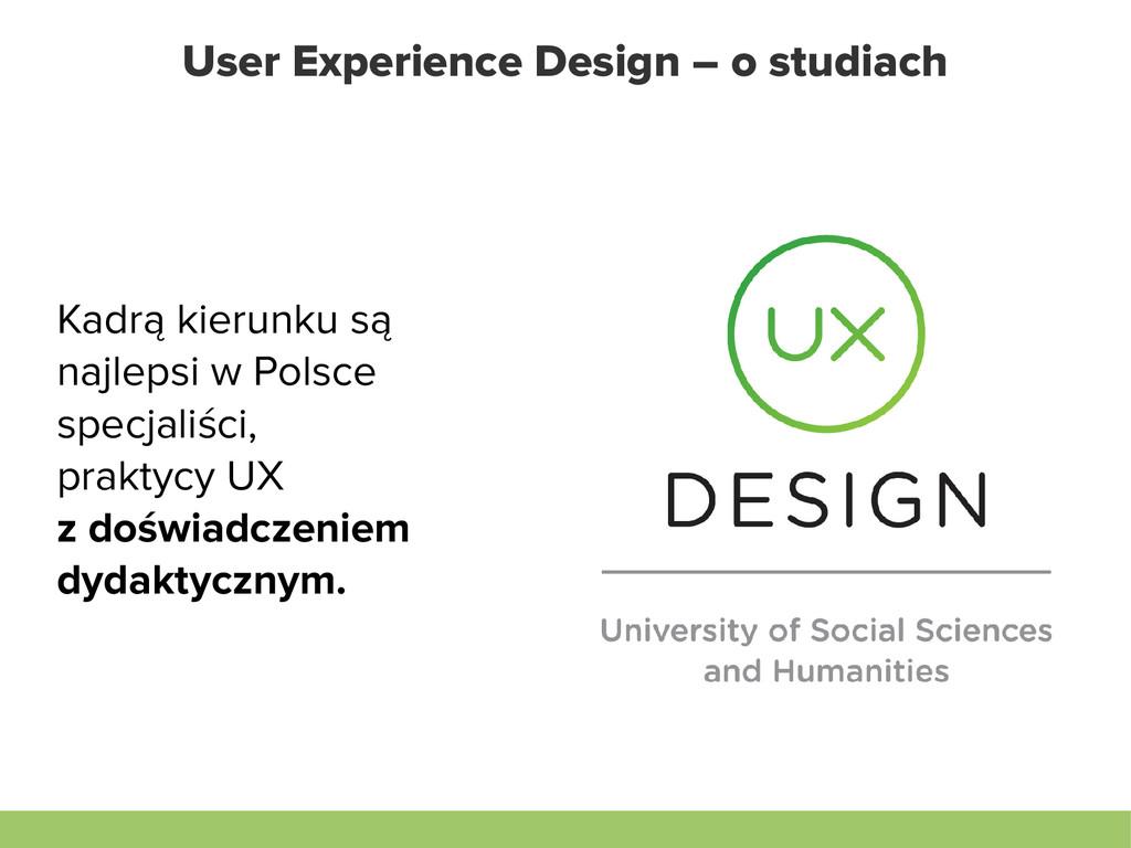 User Experience Design – o studiach Kadrą kieru...