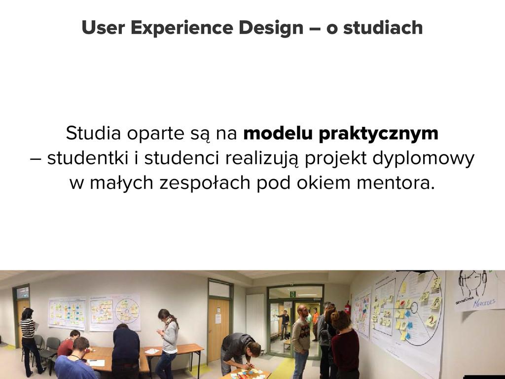 User Experience Design – o studiach Studia opar...