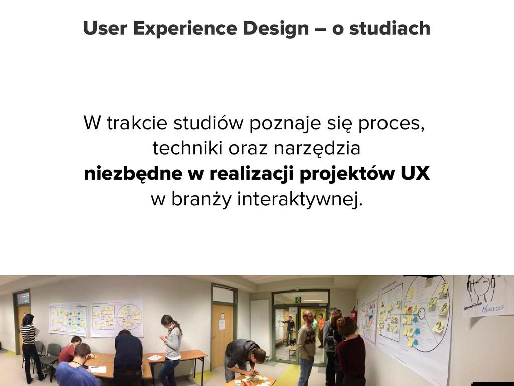 User Experience Design – o studiach W trakcie s...
