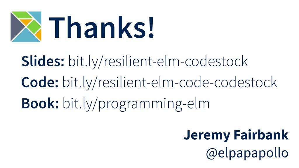 Thanks! Jeremy Fairbank @elpapapollo Slides: bi...