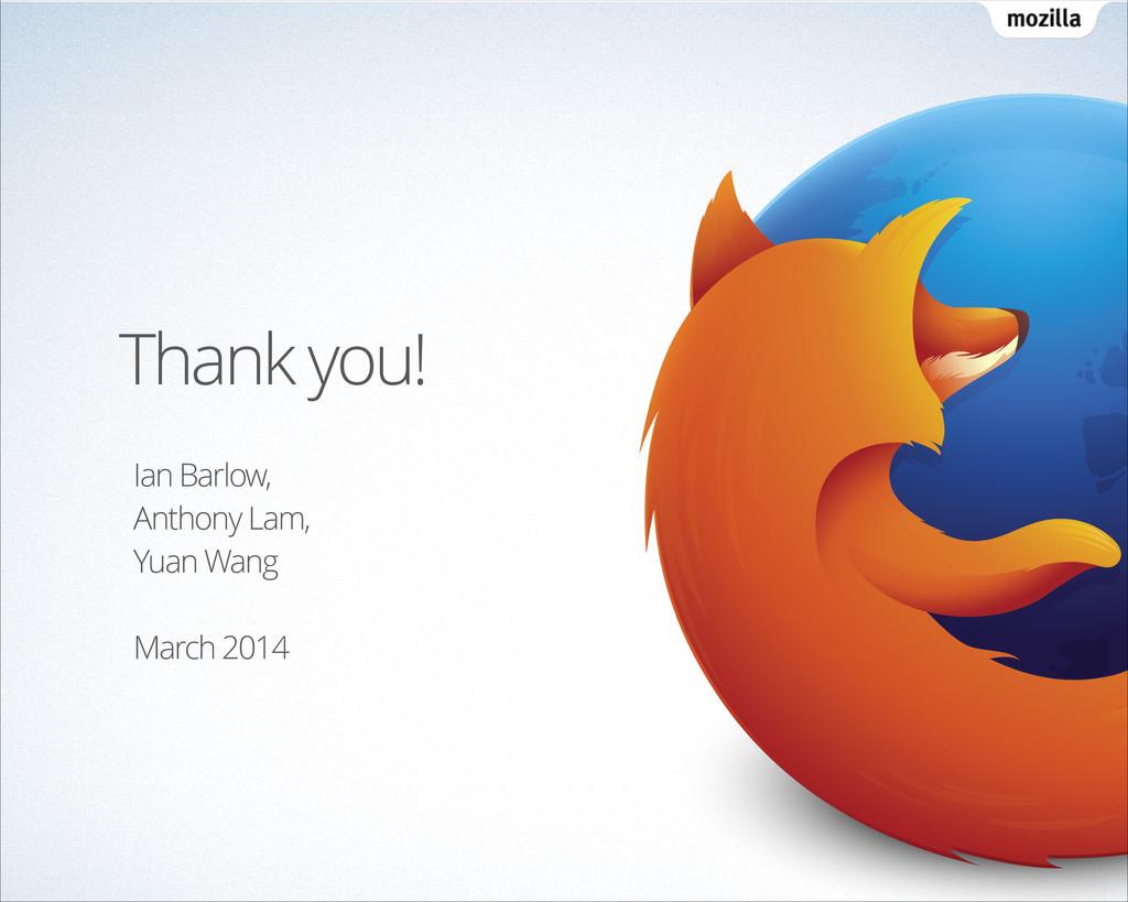 Thank you! Ian Barlow, Anthony Lam, Yuan Wang !...