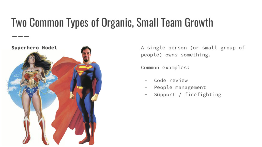 Two Common Types of Organic, Small Team Growth ...