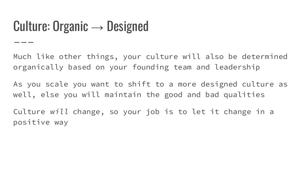 Much like other things, your culture will also ...