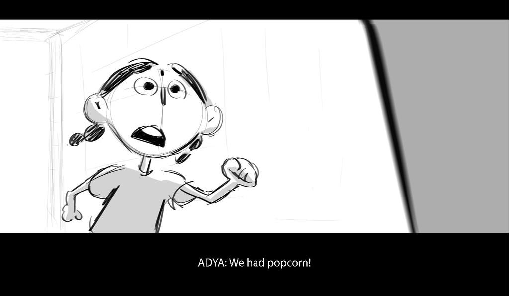 A D Y A : We h a d p o p c o r n !