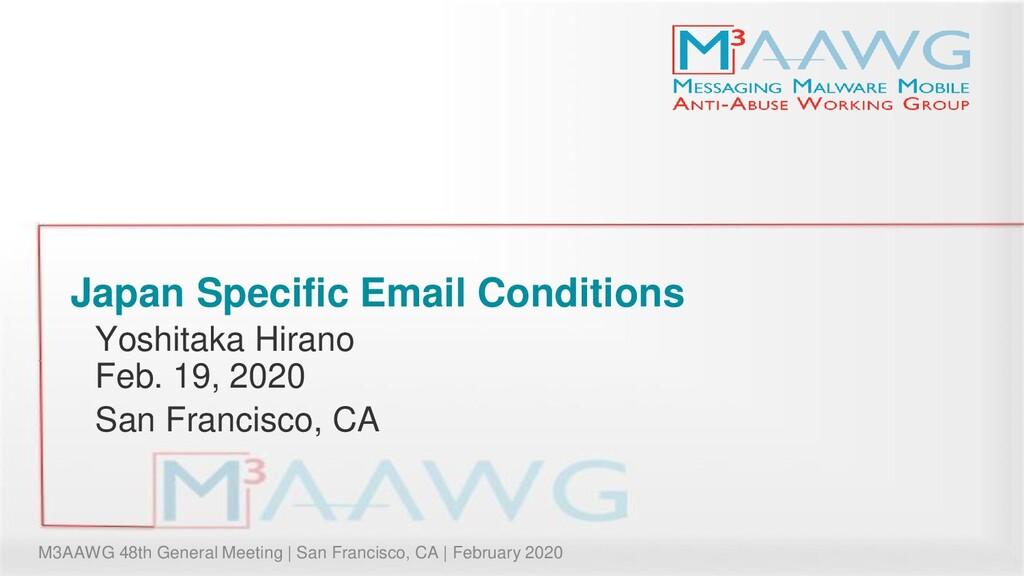 M3AAWG 48th General Meeting | San Francisco, CA...