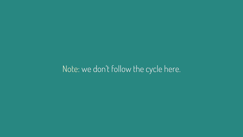 Note: we don't follow the cycle here.