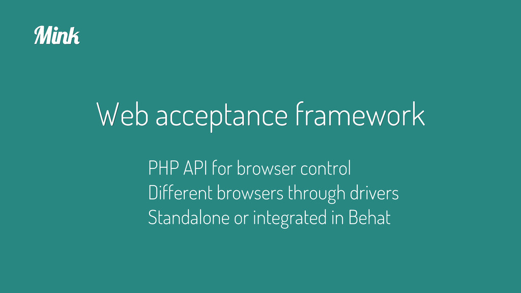 Web acceptance framework M%&' PHP API for brows...
