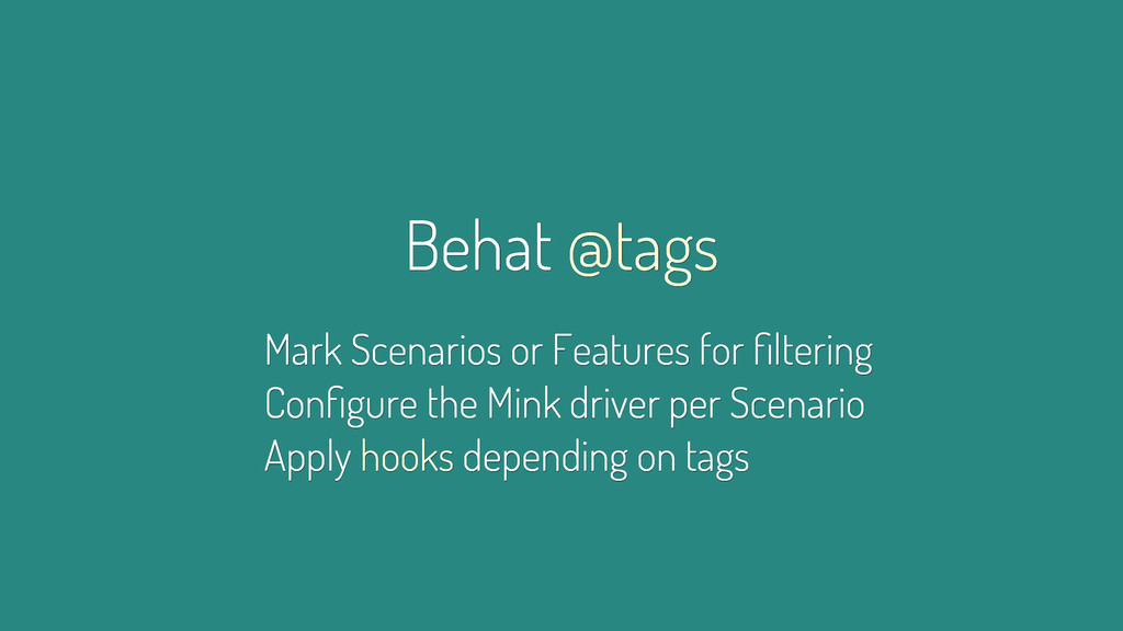 Behat @tags Mark Scenarios or Features for filte...