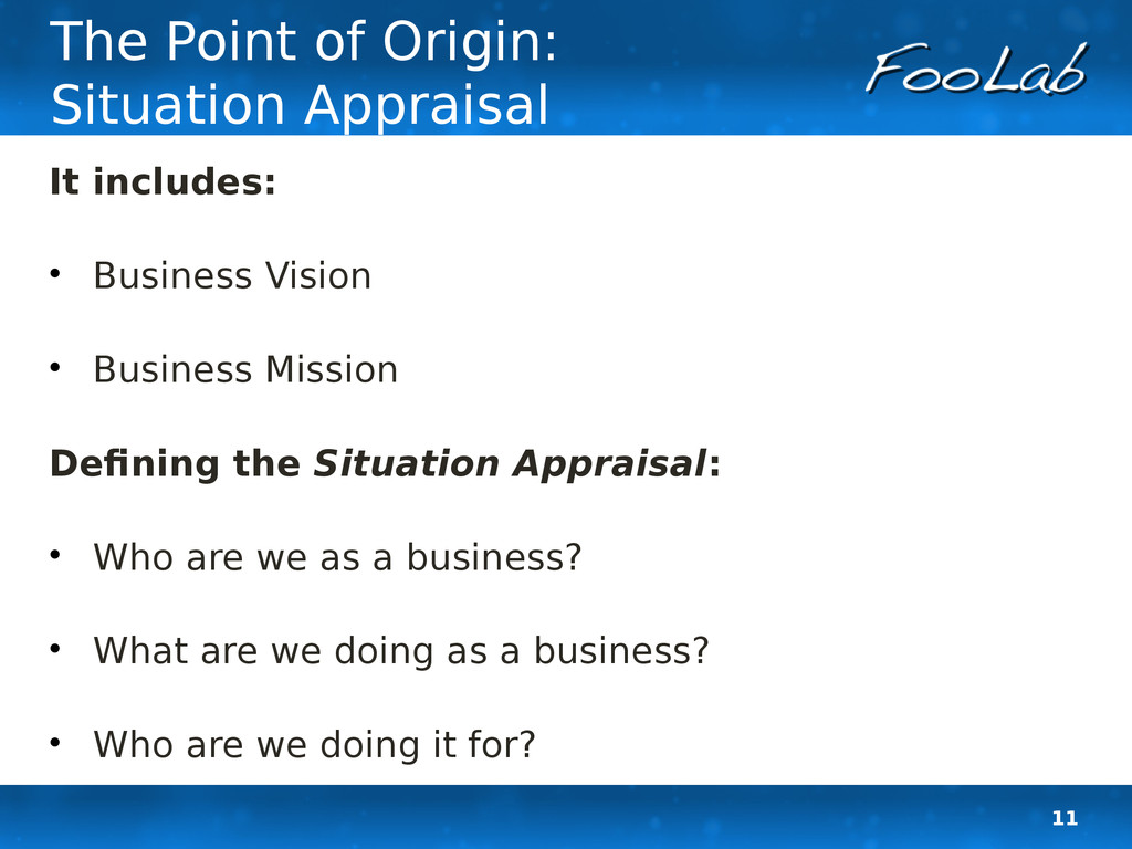 11 The Point of Origin: Situation Appraisal It ...
