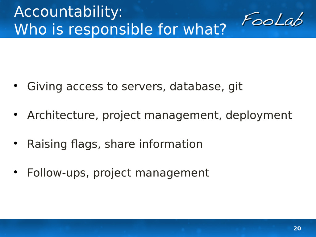 20 Accountability: Who is responsible for what?...